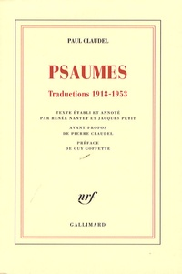 Paul Claudel - Psaumes - Traductions 1918-1953.