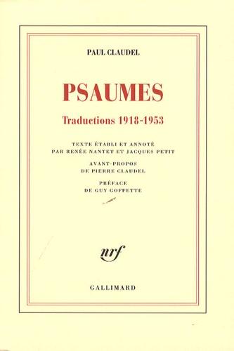 Paul Claudel - Psaumes - Traductions 1918-1953.