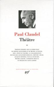 Paul Claudel - Théâtre - Tome 2.