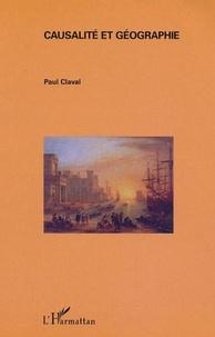 Paul Claval - Causalité et géographie.