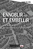 Paul Claval - Ennoblir et embellir - De l'architecture à l'urbanisme.