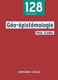 Paul Claval - Géo-épistémologie.
