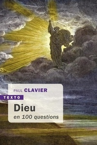 Dieu en cent questions - Paul Clavier pdf epub