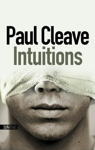 Paul Cleave - Intuitions.