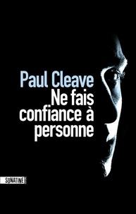 Paul Cleave - Ne fais confiance à personne.