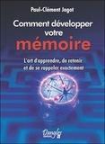 Paul-Clément Jagot - Méthode pratique pour développer la mémoire - L'art d'apprendre, de retenir et de se rappeler exactement.
