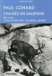 Paul Cohard - Chasses en Dauphiné - Bécasses, coqs de bruyère, chamois, lièvres.