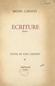 Paul Colinet et Bruno Capacci - Écriture - Dessins.