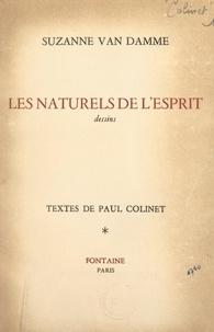 Paul Colinet et Suzanne Van Damme - Les naturels de l'esprit - Dessins.