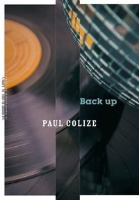 Réserver des téléchargements gratuits Back up par Paul Colize PDB (French Edition)