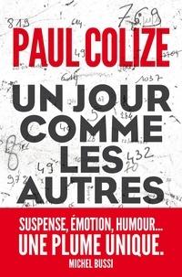 Paul Colize - Un jour comme les autres.