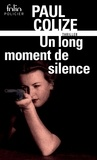 Paul Colize - Un long moment de silence.