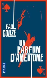 Paul Colize - Un parfum d'amertume (Le Valet de coeur).