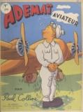 Paul Colline et  Aragon - Adémaï aviateur.