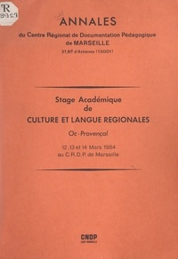Paul Colombier et Gérard Gouiran - Stage académique de culture et langue régionales : Oc-provençal - 12, 13 et 14 mars 1984 au C.R.D.P. de Marseille.