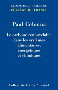 Histoiresdenlire.be Le carbone renouvelable dans les systèmes alimentaires, énergétiques et chimiques Image