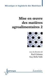 Paul Colonna - Mise en oeuvre des matières agroalimentaires, 2.