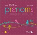 Paul Corinte - Guide 2011 des prénoms - Tout pour bien choisir le prénom de bébé.