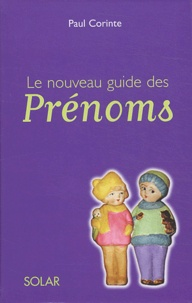 Paul Corinte - Le nouveau guide des prénoms.