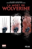 Paul Cornell - La mort de Wolverine : Prélude.