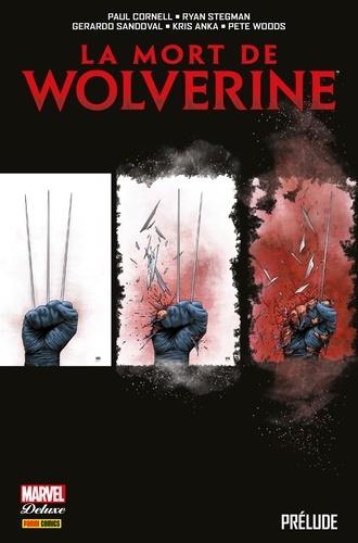 La mort de Wolverine - 9782809481990 - 21,99 €