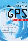 Paul Correia - Guide pratique du GPS.