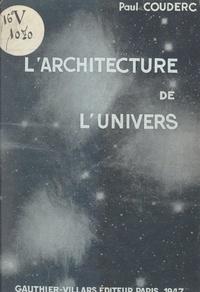 Paul Couderc et Jean Perrin - L'architecture de l'univers.
