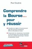 Paul Coudret - Comprendre la bourse... Pour y réussir.
