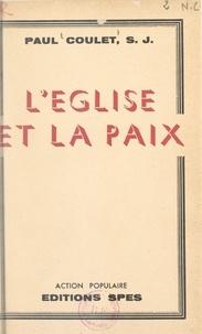Paul Coulet et Paul Richaud - L'Église et la paix.
