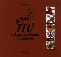 Paul Coulon - L'âme du musée vigneron.