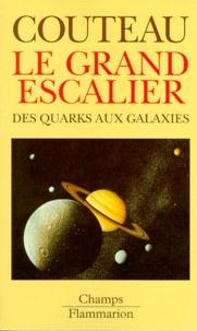 Histoiresdenlire.be LE GRAND ESCALIER. Des quarks aux galaxies Image