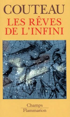 Paul Couteau - Les rêves de l'infini.