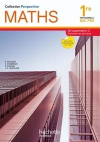 Maths 1e professionnelle Bac Pro Groupement C Tertiaire et services - Nouveau programme.pdf