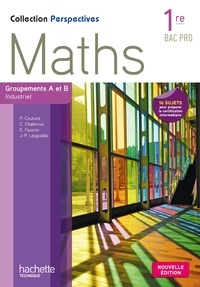 Maths, 1re BAC Pro - Groupement A et B, industriel.pdf