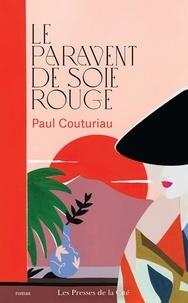 Paul Couturiau - Le paravent de soie rouge.
