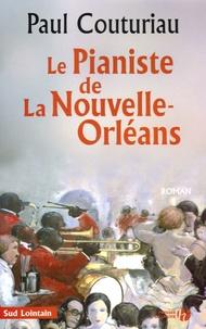 Paul Couturiau - Le pianiste de La Nouvelle-Orléans.