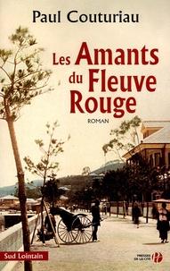 Paul Couturiau - Les Amants du Fleuve Rouge.