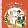 Paul Cuvelier et Isabelle de Mortain - Sur le chemin de l'école.