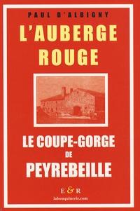 Paul d' Albigny - L'Auberge rouge - Le coupe-gorge de Peyrebeille (Ardèche).