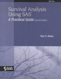 Paul-D Allison - Survival Analysis Using SAS - A Practical Guide.
