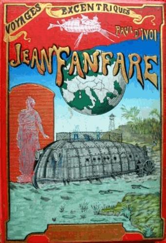 Jean Fanfare. Voyages excentriques volume 4