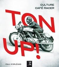 Paul d' Orléans - Ton Up ! - Culture Café Racer.