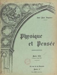 Paul Dapsence - Physique et Pensée.