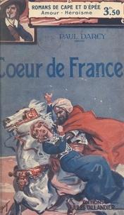 Paul Darcy - Cœur de France.