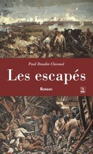 Paul Daudin Clavaud - Les escapés.
