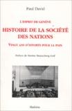 Paul David - L'esprit de Genève Histoire de Societé des Nations - Vingt ans d'efforts pour la paix.