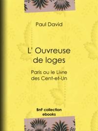 Paul David - L' Ouvreuse de loges - Paris ou le Livre des Cent-et-Un.