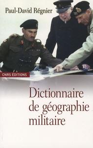 Paul-David Régnier - Dictionnaire de géographie militaire.
