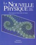 Paul Davies et  Collectif - La nouvelle physique.