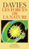 Paul Davies - Les forces de la nature.